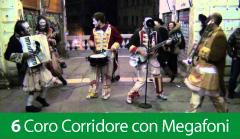 Coro Corridore con Megafoni